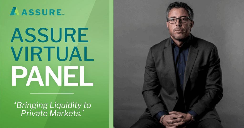 Assure Virtual Panel – Bringing Liquidity to Private Markets